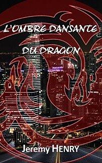 L'Ombre dansante du Dragon - Jeremy Henry 61jpyb10