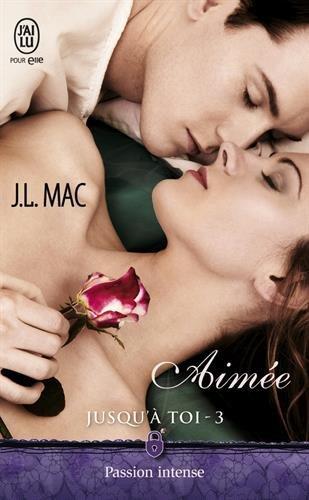 MAC J.L. - JUSQU'À TOI - Tome 3 : Aimée  517jj510