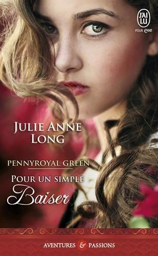 ANNE-LONG Julie - PENNYROYAL GREEN - Tome 2 : Pour un simple baiser 51pyjn10