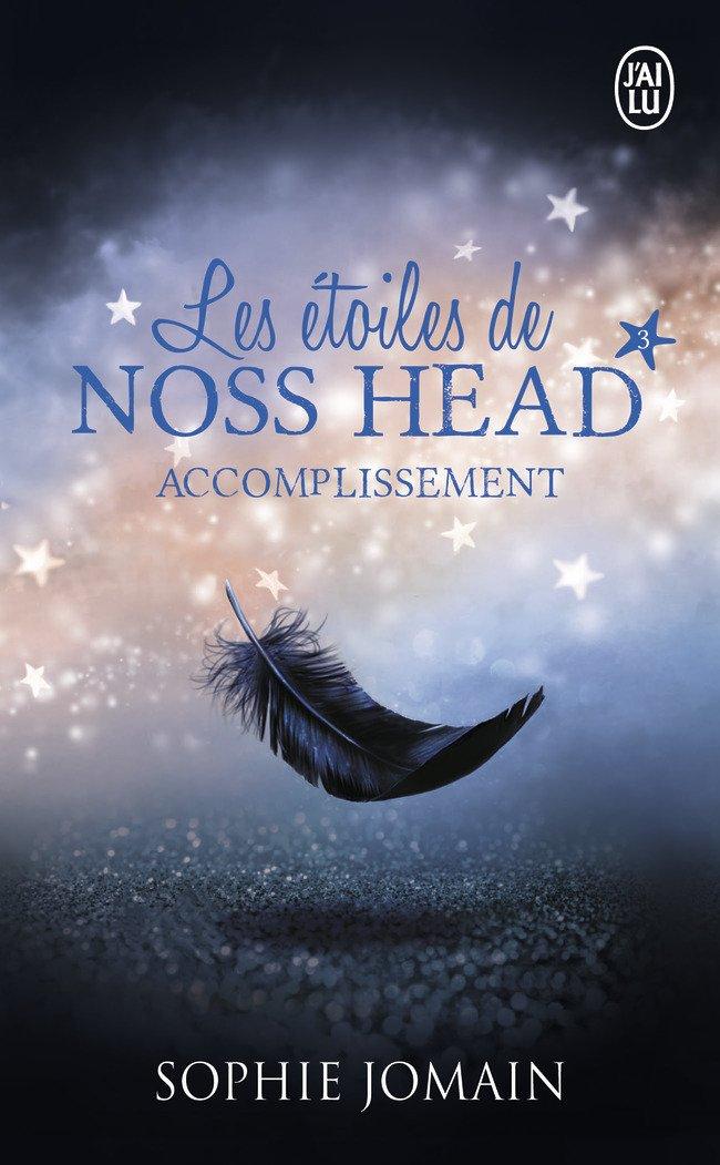 JOMAIN Sophie - LES ETOILES DE NOSS HEAD - Tome 3 : Accomplissement 611io010