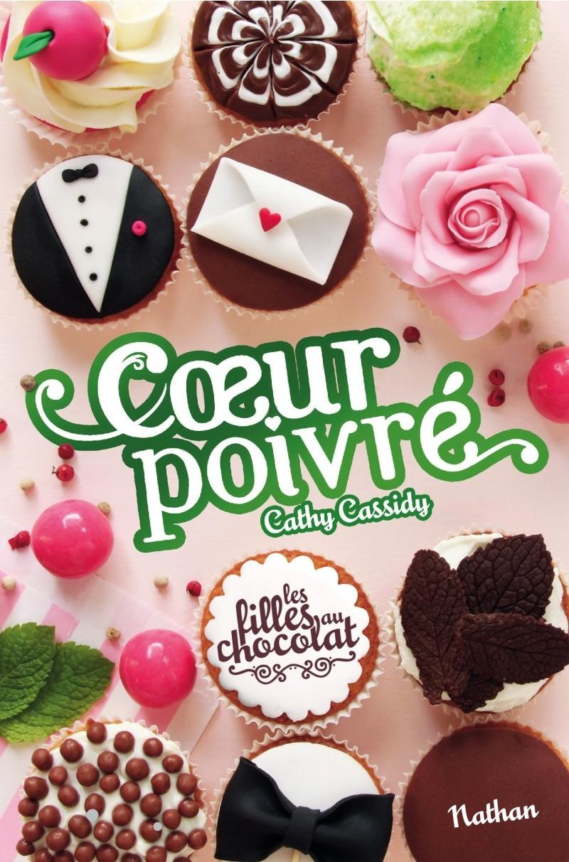 CASSIDY Cathy - Les Filles au Chocolat - Tome 7 : Cœur poivré 91piay10
