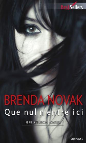 NOVAK Brenda - AMERICAN DANGER - Tome 2 : Que nul n'entre ici 97822812