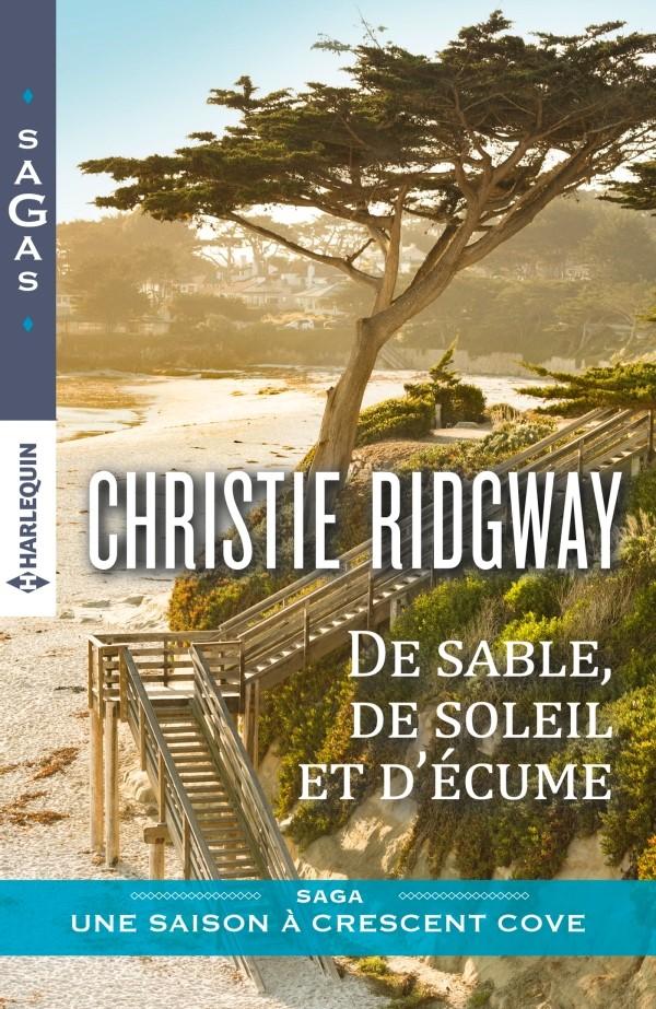 RIDGWAY Christie - UNE SAISON À CRESCENT COVE - Tome 1 : De sable, de soleil et d'écume 97822822