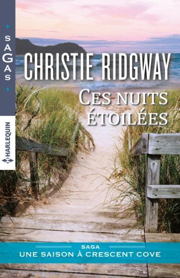 RIDGWAY Christie - UNE SAISON À CRESCENT COVE - Tome 2 : Ces nuits étoilées 97822832