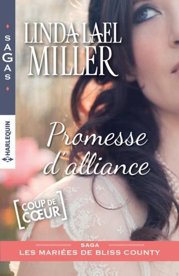 MILLER Lael Linda - LES MARIÉES DE BLISS COUNTY - Tome 1 : Promesse d'alliance 97822834