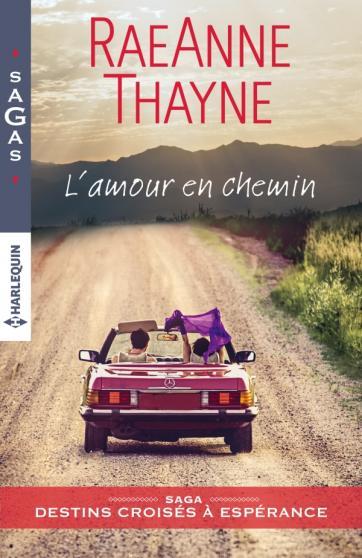 THAYNE RaeAnne - DESTINS CROISÉS A ESPÉRANCE - Tome 2 : L'amour en chemin Amour_10