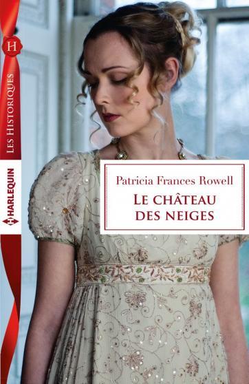 ROWELL Patricia Frances - Le château des neiges Chatea10