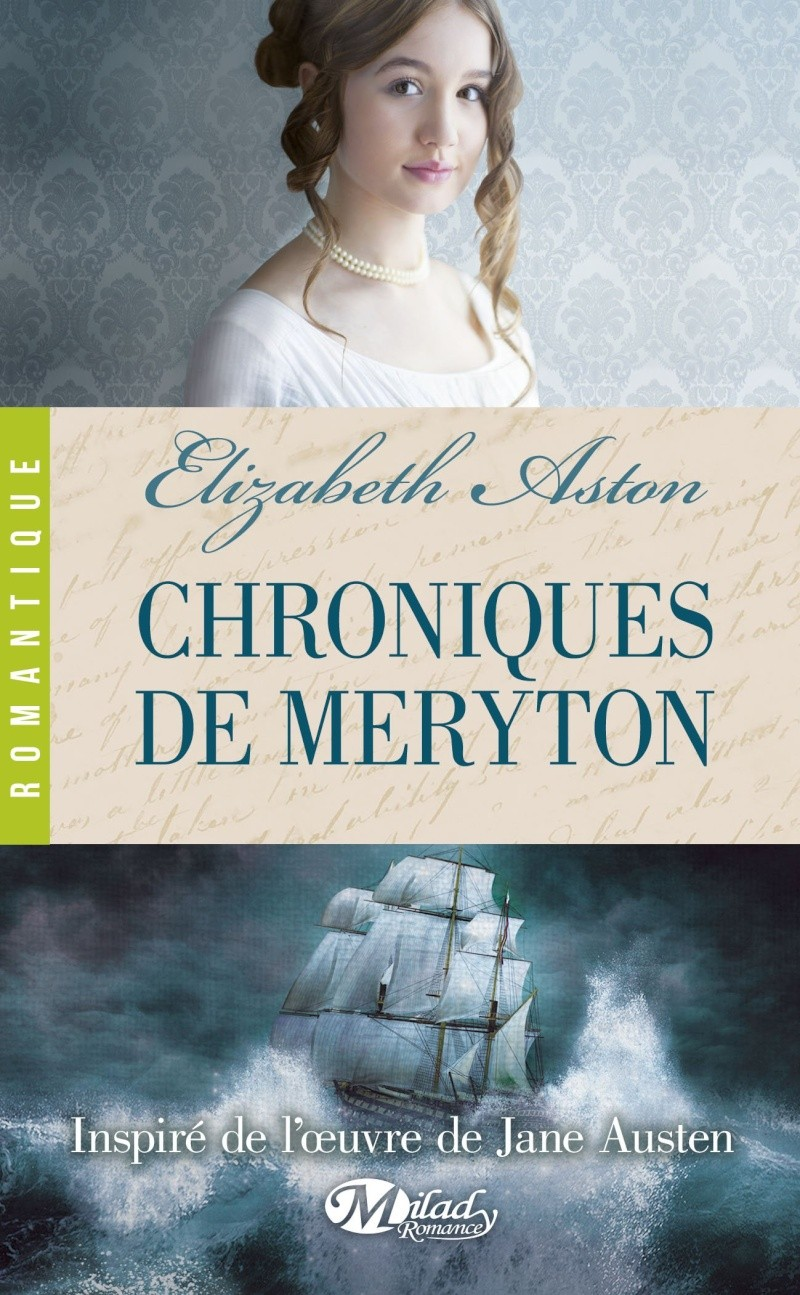 ASTON Elizabeth - Chroniques de Meryton Chroni10