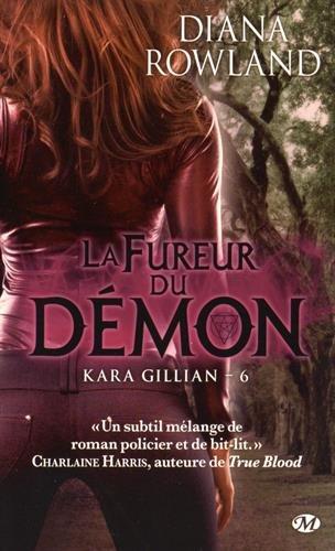 ROWLAND Diana - KARA GILLIAN - Tome 6 : la Fureur du Démon Dymon10