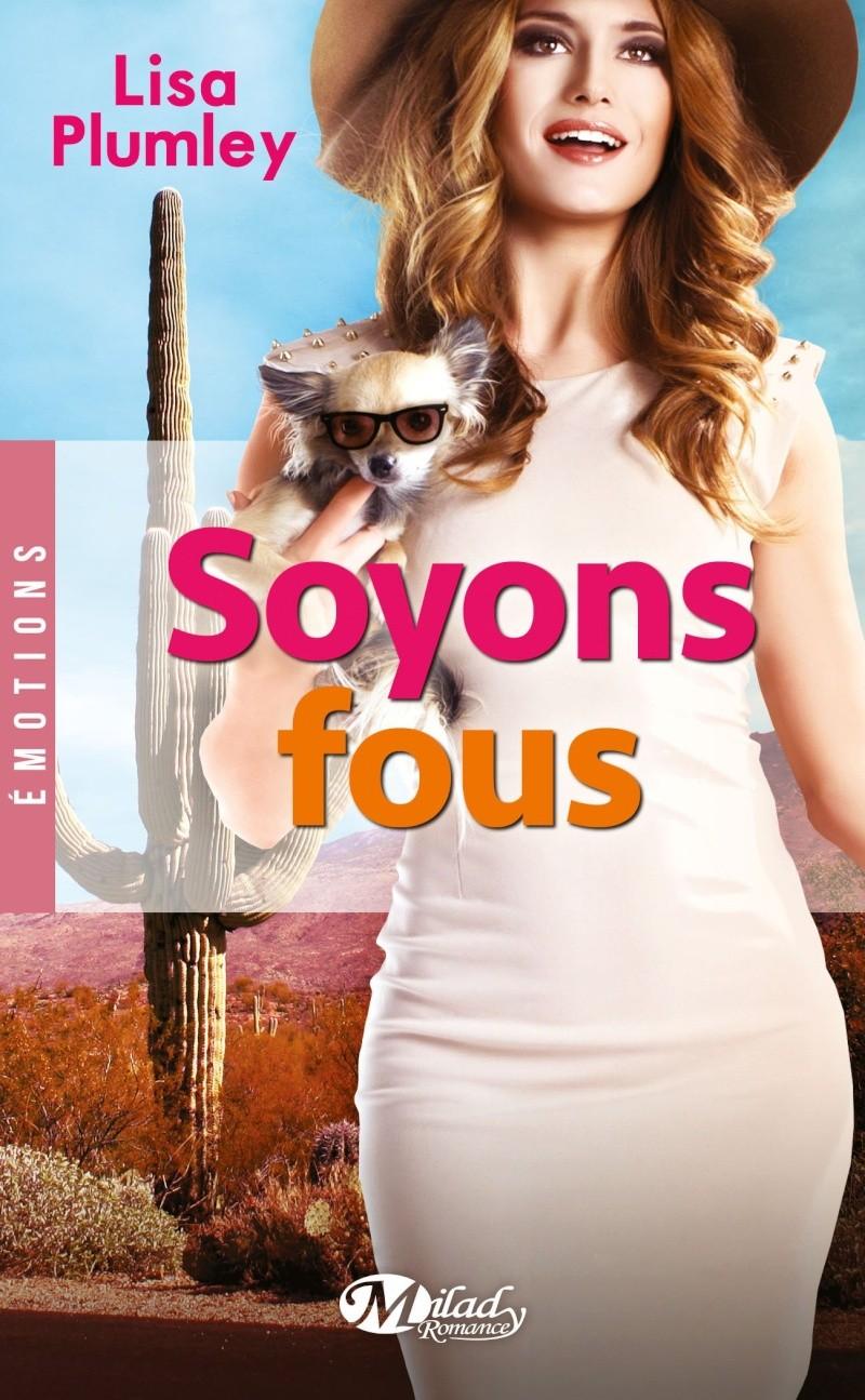 PLUMLEY Lisa - Soyons fous Fou10