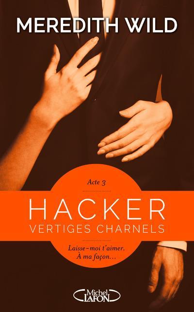 WILD Meredith - HACKER - Tome 3 : Vertiges charnels Hacker10