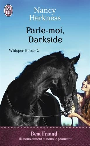 HERKNESS Nancy - WHISPER HORSE - Tome 2 : Parle-moi, Darkside Horse10