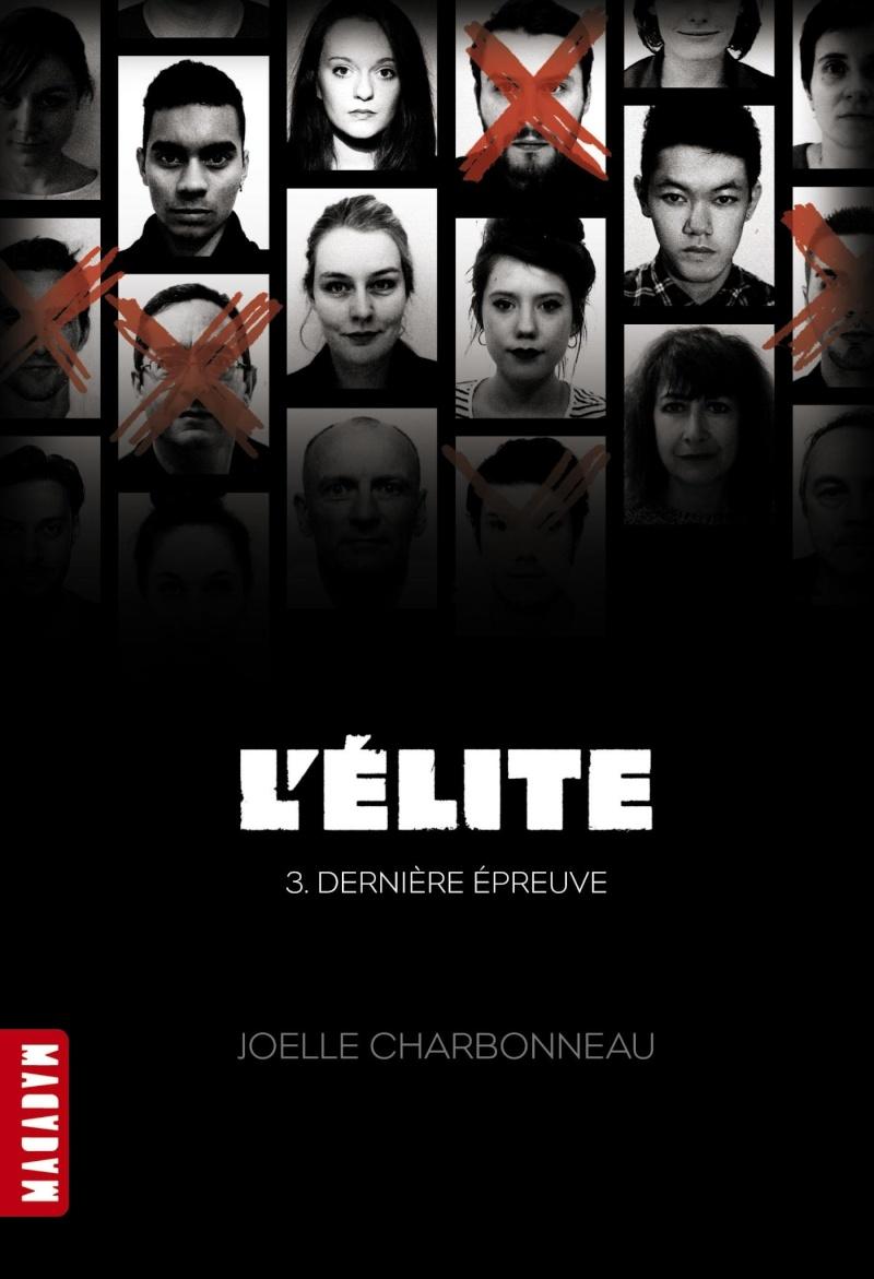 CHARBONNEAU Joelle - THE TESTING - Tome 3 : Dernière épreuve L-lite10