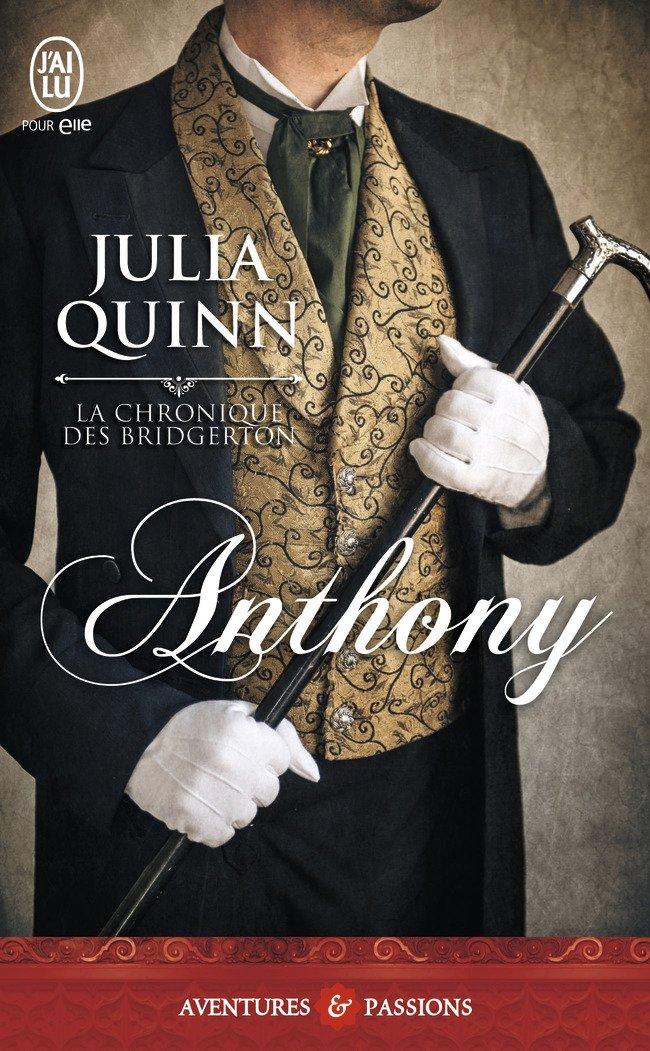 QUINN Julia - LA CHRONIQUE DES BRIDGERTON - Tome 2 : Anthony  La-chr11