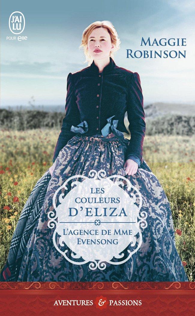 ROBINSON Maggie - L'AGENCE DE MME EVENSONG - Tome 3 : Les couleurs d'Eliza Ladies10