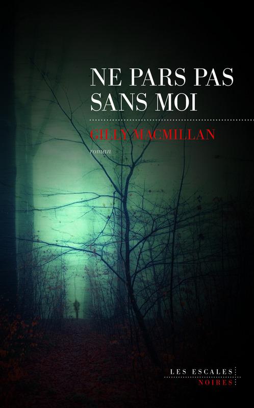 MACMILLAN Gilly - Ne pars pas sans moi Ne-par10