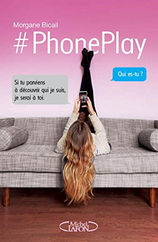 BICAIL Morgane - PhonePlay Phonep10