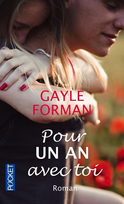 FORMAN Gayle - Pour un an avec toi, Tome 2 Pour-u11