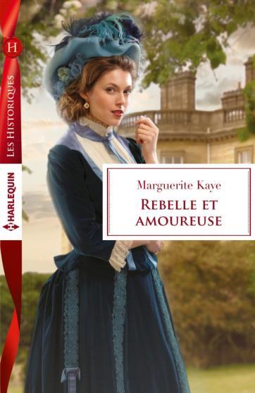KAYE Marguerite - Rebelle et amoureuse Rebell10