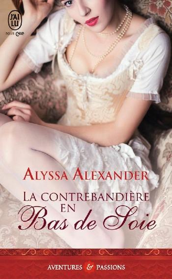 ALEXANDER Alyssa - SPY IN THE TON - Tome 1 : La contrebandière en bas de soie Spy-in10