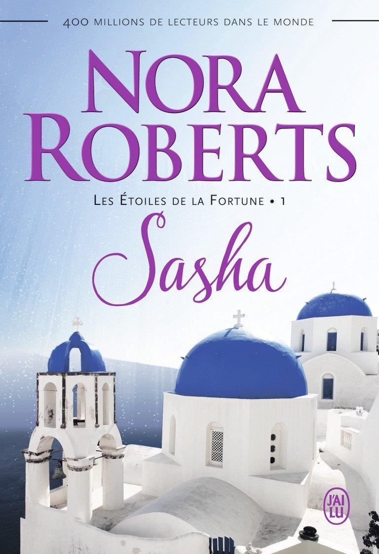 ROBERTS Nora - LES ÉTOILES DE LA FORTUNE - Tome 1 : Sasha The-gu10