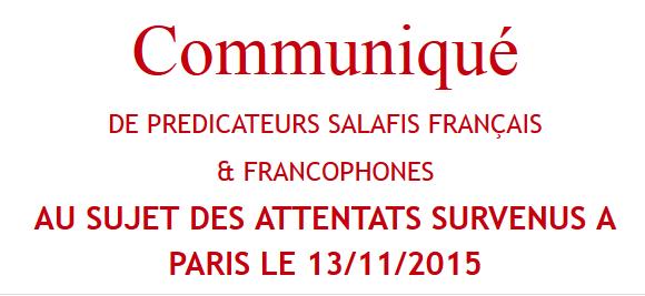 Communiqué  DE PREDICATEURS SALAFIS FRANÇAIS  & FRANCOPHONES  AU SUJET DES ATTENTATS SURVENUS A  PARIS LE 13/11/2015 Ee10