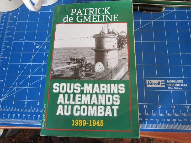 Sous-marins Allemands au combat 1939-1945 - Patrick De Gmeline Img_5710