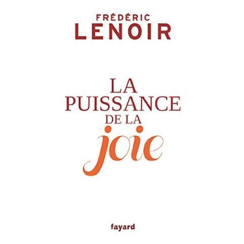 [Lenoir, Frédéric] La Puissance de la Joie 418kb311