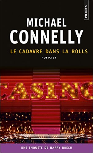 [Connelly, Michael] Harry Bosh - Tome 5 : Le cadavre dans la rolls 51dpsk10