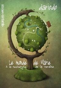 LE MONDE DE MARIE, de Dariodo Le_mon10