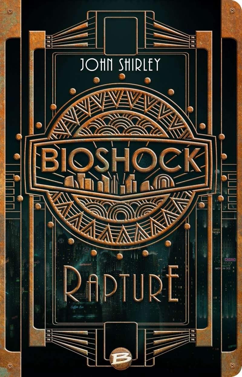 SHIRLEY John - Bioshock : Rapture Biosho10