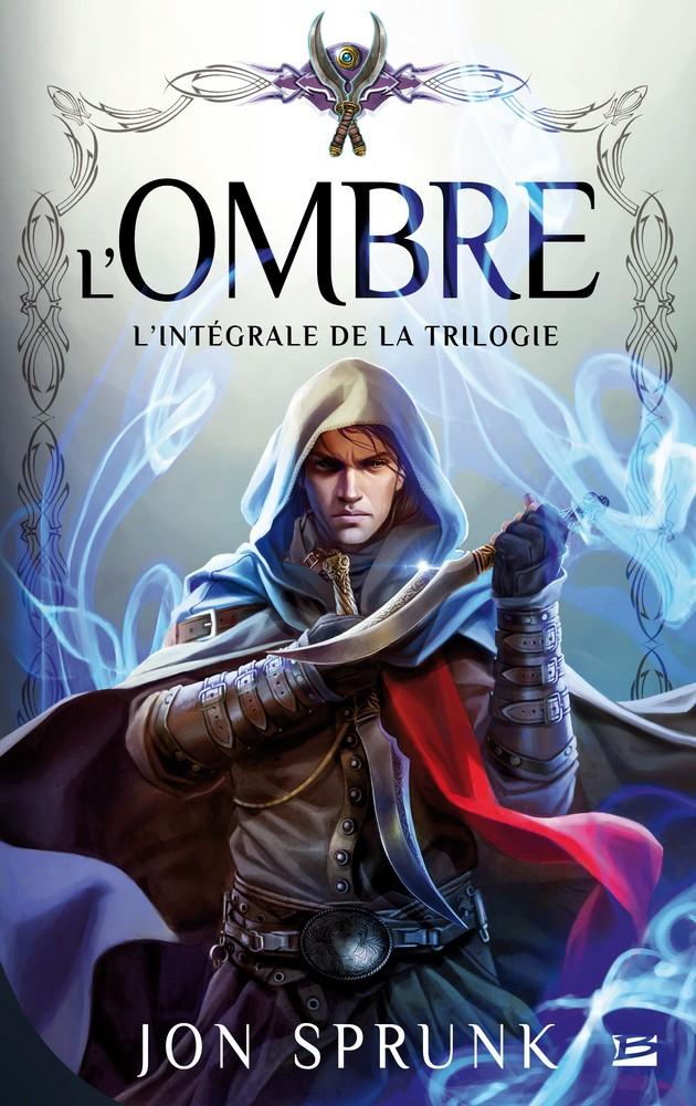 SPRUNK Jon - L'Ombre : L'intégrale de la trilogie  Ombre10