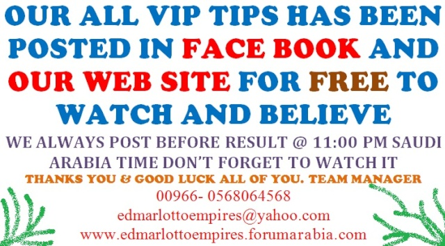OUR ALL VIP TIPS HAS BEEN POSTED IN FACE BOOK AND OUR WEB SITE FOR FREE TO WATCH AND BELIEVE 00_day10