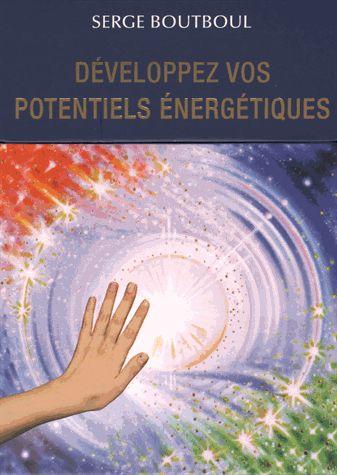 Serge Boutboul / Développez Vos Potentiels Énergétiques  10356810