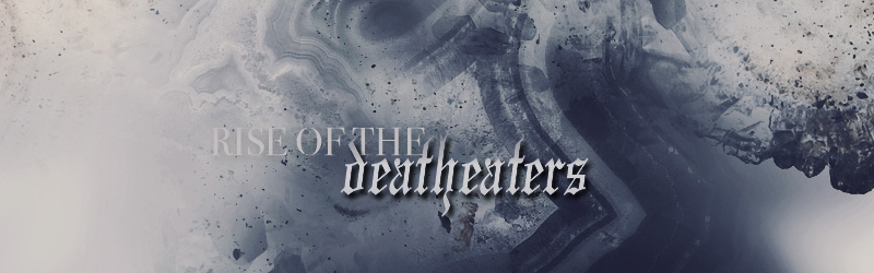 Rise of the Death Eaters