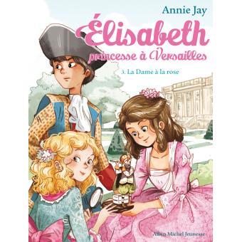 Elisabeth, princesse à Versailles d'Annie Jay 1540-110