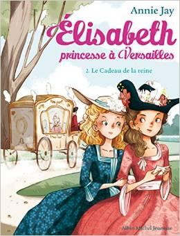 Elisabeth, princesse à Versailles d'Annie Jay Elisab11