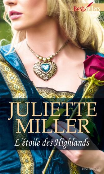 MILLER JULIETTE - L'étoile des Highlands  97822811