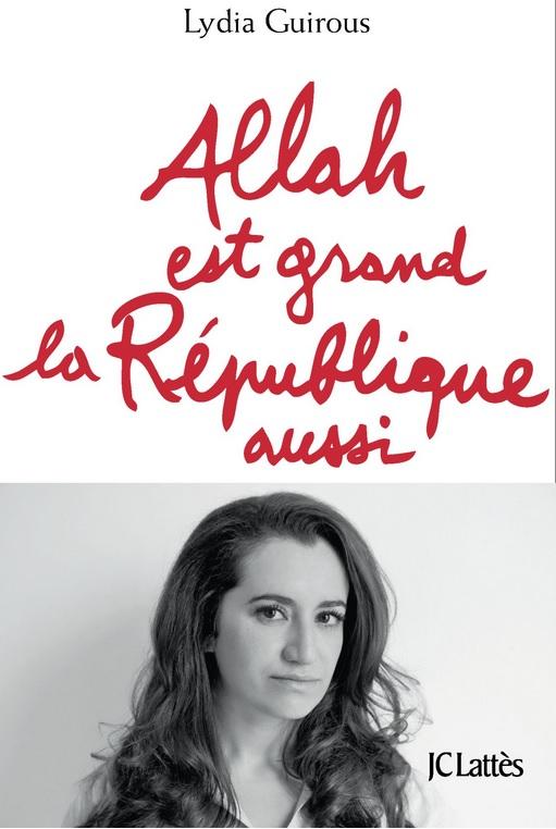 """FRANCE // KABILIE Lydia Guigous  """"Allah est grand la République aussi"""" Laïcité Islamisation Allah_10"""