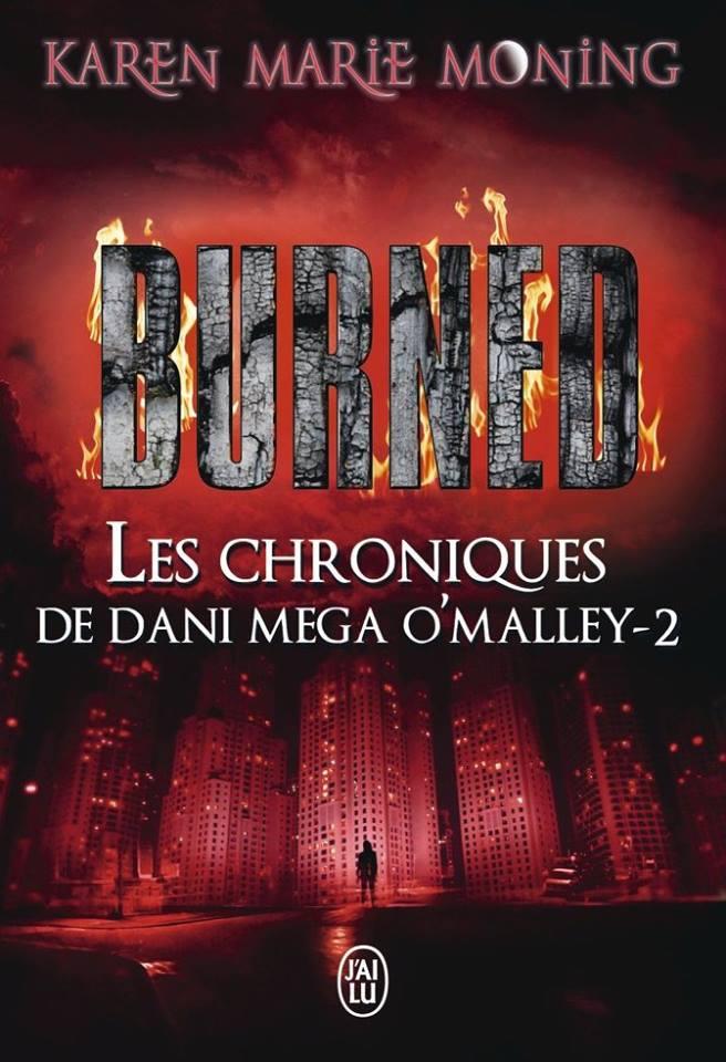 dani - Les Chroniques de Dani O'Malley - Tome 2 : Burned de Karen Marie Moning 12295310
