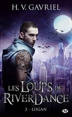 Les Loups de Riverdance - Tome 3: Logan de HV Gavriel 12573812
