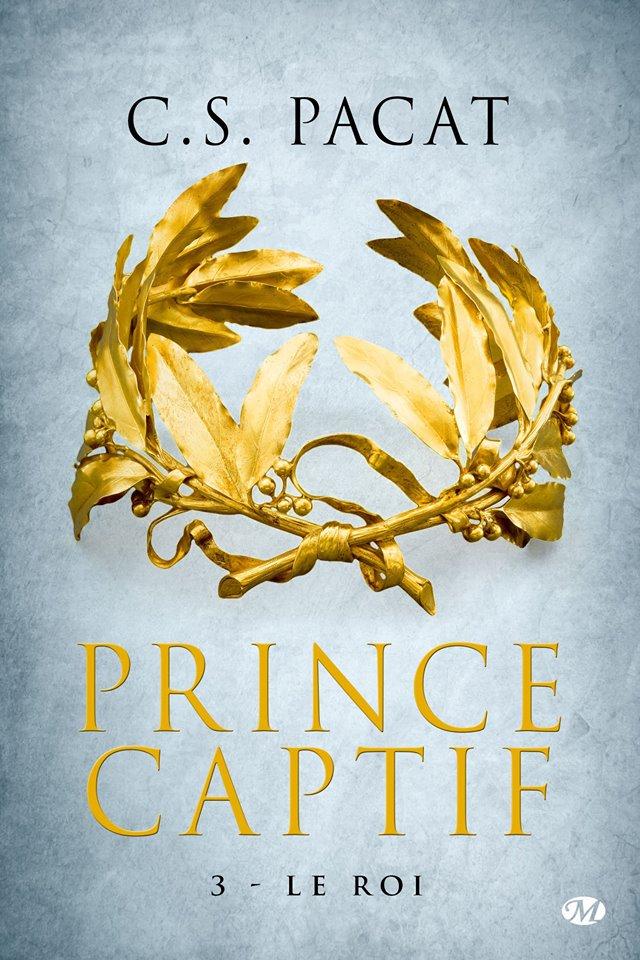 Prince Captif - Tome 3 : Le Roi de CS Pacat 12669610