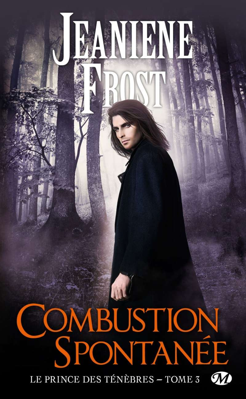 Le Prince des Ténèbres - Tome 3 : Combustion Spontanée de Jeaniene Frost 81deex10