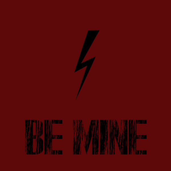 [THE LIGHTENING] Be Mine!  Be_min10