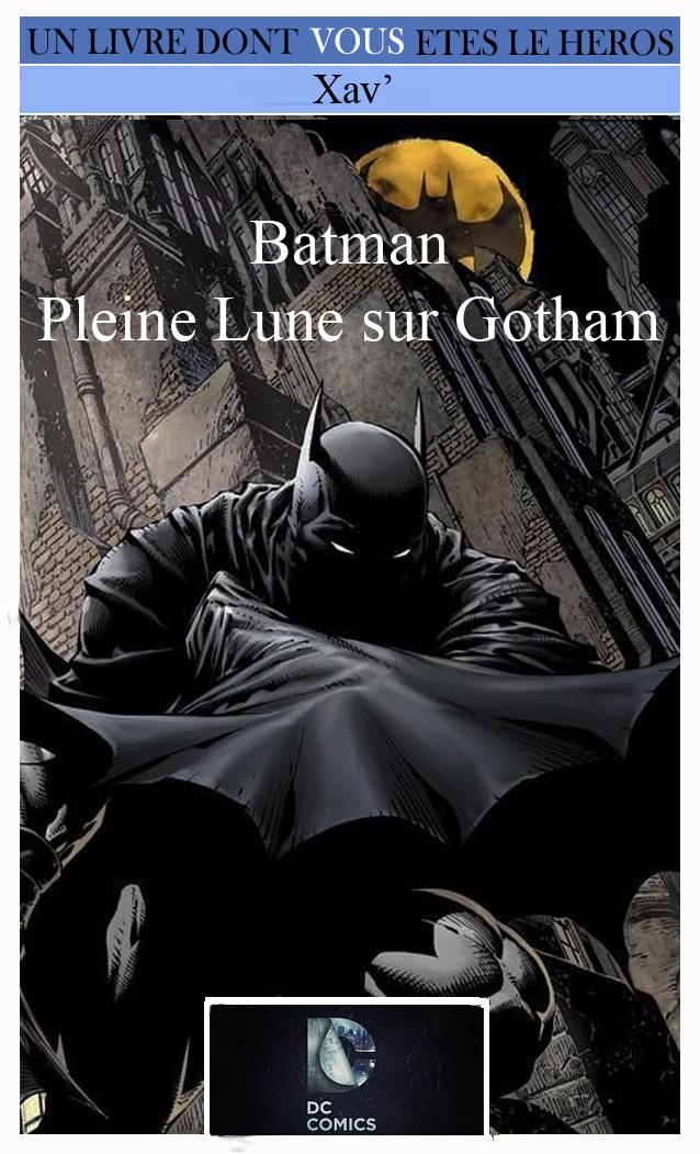 Batman - Pleine Lune sur Gotham Essai_10