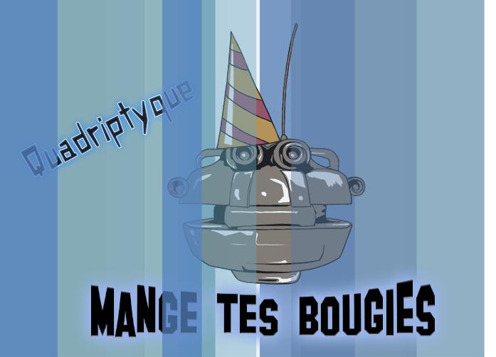 [Vidéo] Mange tes bougies - Frenchnerd a 7 ans - par les Quadriptyque ! Castab10
