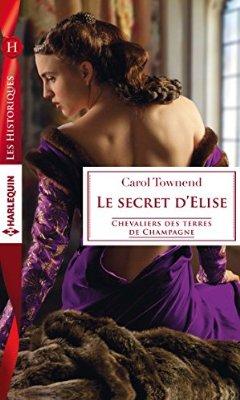 Chevaliers des terres de Champagne - Tome 3 : Le secret d'Elise de Carol Townend 51g6sy10