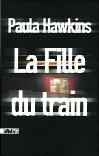 LA FILLE DU TRAIN de Paula Hawkins  La_fil10