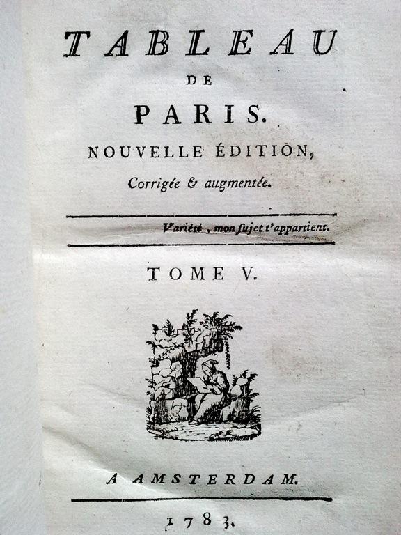 Le Tableau de Paris par Mercier (1782) Tablea10