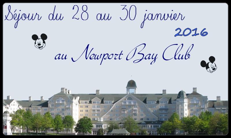 Séjour au Newport Bay Club du 28 au 30 janvier 2016 - CHAPITRE 3 EN LIGNE Crya_p13